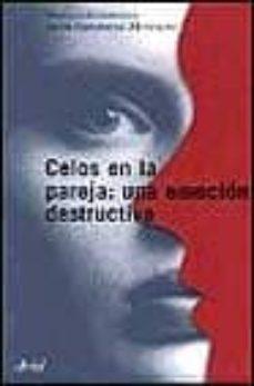 Costosdelaimpunidad.mx Celos En La Pareja: Una Emocion Destructiva: Un Enfoque Clinico Image