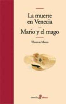 Viamistica.es La Muerte En Venecia; Mario Y El Mago Image