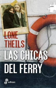 las chicas del ferry (serie nora sand 1)-lone theils-9788435010986
