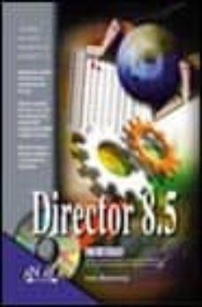 Followusmedia.es La Biblia De Director 8.5 (Incluye Cd-rom) Image