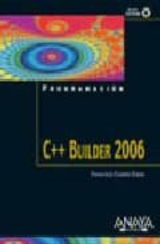 Colorroad.es C++ Builder 2006 (Incluye Cd-rom) (Programacion) Image