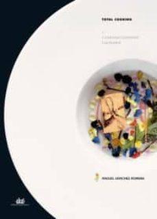 total cooking i: construccionismo culinario-miguel sanchez romera-9788446023586