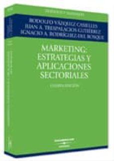 Geekmag.es Marketing: Estrategias Y Aplicaciones Sectoriales (4ª Ed.) Image