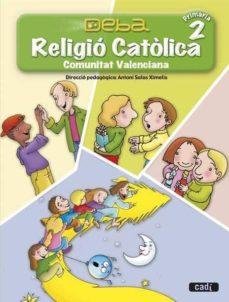 Lofficielhommes.es Religió Católica 2º Primària. Projecte Deba. Comunitat Valenciana Image