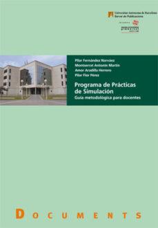 Descargar libros electrónicos pdf descargados PROGRAMA DE PRACTICAS DE SIMULACION de PILAR FERNANDEZ NARVAEZ