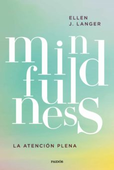 Ebook descargar foro mobi MINDFULNESS: LA ATENCION PLENA 9788449336386