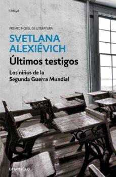 Padella.mx Ultimos Testigos: Los Niños De La Segunda Guerra Mundial Image
