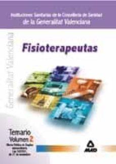 Viamistica.es Fisioterapeutas De Instituciones Sanitarias De La Conselleria De Sanidad De La Generalitat Valenciana (Vol. Ii): Temario Ope Exrtaordinaria Image
