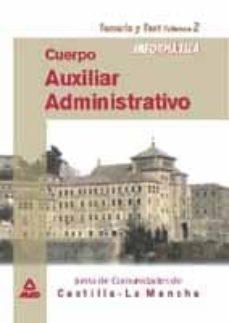 Padella.mx Cuerpo Auxiliar Administrativo De La Junta De Comunidades De Cast Illa-la Mancha (Vol. 2). Informatica: Temario Y Test Image