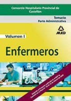 Padella.mx Enfermeros Del Consorcio Hospitalario Provincial De Castellon. Te Mario (Vol. I): Parte Administrativa Image