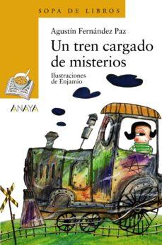 un tren cargado de misterios-agustin fernandez paz-9788466736886