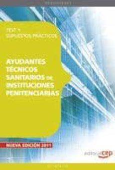 Mrnice.mx Cuerpo De Ayudantes Tecnicos Sanitarios De Instituciones Penitenc Iarias.test Y Supuestos Practicos (4ª Ed.) Image
