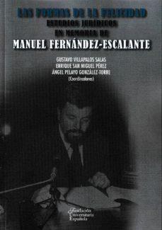 Inmaswan.es Las Formas De La Felicidad: Estudios Juridicos En Memoria De Manuel Fernandez-escalante Image