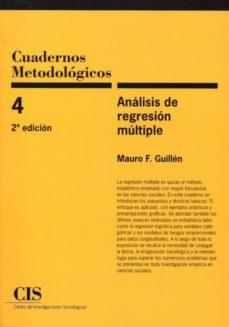cuadernos metodologicos 4 (2ª ed.): analisis de regresion multiple-mauro f. guillen-9788474766486