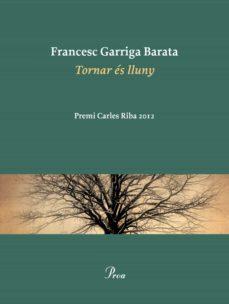 tornar és lluny (ebook)-francesc garriga barata-9788475883786