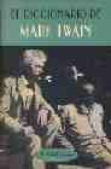 el diccionario de mark twain-mark twain-9788477024286