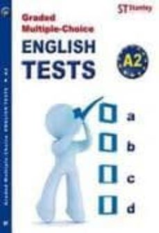 Descargas de libros de ipod GRADED MULTIPLE CHOICE ENGLISH TESTS A2 de JACK HEDGES