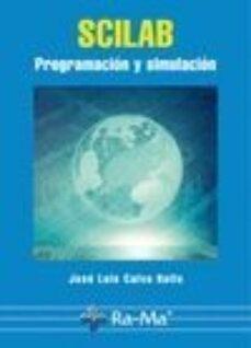 Descargar SCILAB: PROGRAMACION Y SIMULACION gratis pdf - leer online