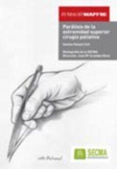 Descargas gratuitas de libros de kindle para ipad PARALISIS DE LA EXTREMIDAD SUPERIOR CIRUGIA PALIATIVA 9788479789886