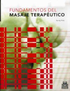 Descargar libros gratis ipad FUNDAMENTOS DEL MASAJE TERAPEUTICO (Spanish Edition) 9788480195386