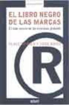 Descargar EL LIBRO NEGRO DE LAS MARCAS: EL LADO OSCURO DE LAS EMPRESAS GLOB ALES gratis pdf - leer online