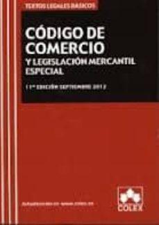 Mrnice.mx Codigo De Comercio Y Legislacion Mercantil Especial (11ª Ed.) Image