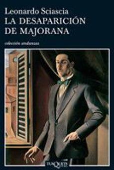 Libros en línea gratis para descargar en iPhone LA DESAPARICION DE MAJORANA de LEONARDO SCIASCIA (Spanish Edition)