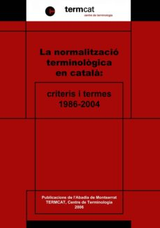 Titantitan.mx La Normalitzacio Terminologica En Catala: Criteris I Termes (1986 2004) Image