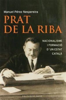 Javiercoterillo.es Prat De La Riba: Nacionalisme I Formacio D Un Estat Catala Image