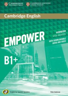 Descargar iphone de ebook CAMBRIDGE ENGLISH EMPOWER FOR SPANISH SPEAKERS B1+ WORKBOOK WITH ANSWERS, WITH DOWNLOADABLE AUDIO AND VIDEO 9788490369586
