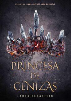 Los mejores libros electrónicos vendidos gratis PRINCESA DE CENIZAS RTF (Literatura española) de LAURA SEBASTIAN