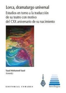 Nuevo libro real descargar pdf LORCA, DRAMATURGO UNIVERSAL 9788490458686