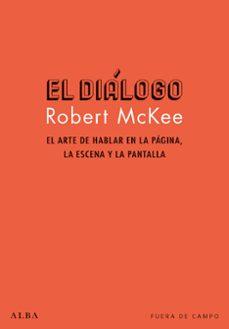 Emprende2020.es El Dialogo: El Arte De Hablar En La Pagina, La Escena Y La Pantalla Image