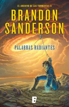palabras radiantes (el archivo de las tormentas 2) (ebook)-brandon sanderson-9788490691786