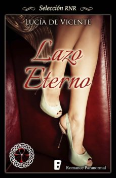 lazo eterno (ebook)-lucia de vicente-9788490692486