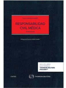 responsabilidad civil médica 5ª ed.-julio cesar galan cortes-9788490987186