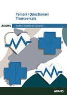 institut catala de salut: temari i qüestionari transversals-9788491474586