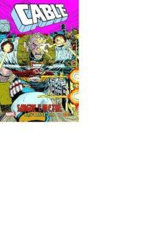 cable: sangre y metal-john jr. romita-fabian nicieza-9788491675686