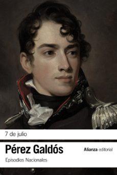 Ebook pdf torrent descargar 7 DE JULIO (EPISODIOS NACIONALES, 15/ SEGUNDA SERIE) (Literatura española) de BENITO PEREZ GALDOS 9788491811886 ePub FB2 iBook