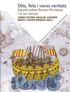 Ebooks gratuitos descargando enlaces DITS, FETS I VERES VERITATS. ESTUDIS SOBRE RAMON MUNTANER I EL SE U TEMPS  en español de DIVERSOS AUTORS  9788491910886