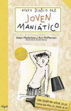 nuevo diario del joven maniatico-aidan macfarlane-ann mcpherson-9788492385386