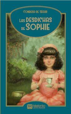 las desdichas de sophie-condesa ségur de-9788494382086