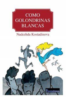 como golondrinas blancas-9788494525186
