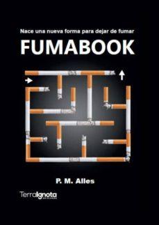 Descarga de libros gratis para android. FUMABOOK 9788494538186 de P.M. ALLES ePub MOBI