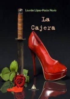 Google libros descargador de android LA CAJERA (Literatura española) MOBI de LOURDES LOPEZ-PACIOS NAVIO