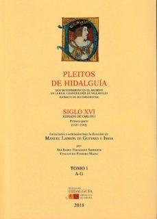 Debatecd.mx Pleitos De Hidalguia Que Se Conservan En El Archivo De La Real Chancilleria De Valladolid: Siglo Xvi, Reinado De Carlos I. (1ª.parte)-(1517-1542) Tomo I (A-g) Image