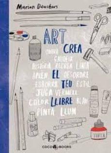 Libros para descargar a ipad gratis. ART, CREA EL TEU LLIBRE 9788494913686