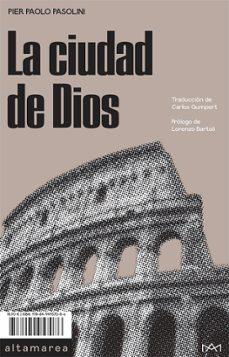 Ebooks en formato pdf descarga gratuita LA CIUDAD DE DIOS de PIER PAOLO PASOLINI 9788494957086 iBook FB2