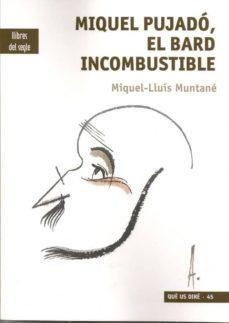 Viamistica.es Miquel Pujado, El Bard Incombustible Image