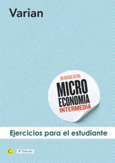 EJERCICIOS DE MICROECONOMÍA INTERMEDIA, 8ª ED. EBOOK | HAL
